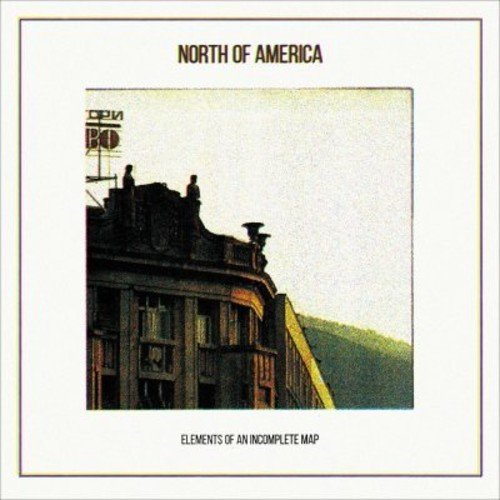 NR-037 - NORTH OF AMERICA - ELEMENTS OF AN INCOMPLETE MAP (2014 REISSUE)