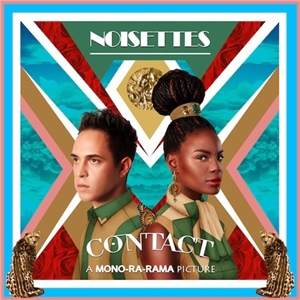Noisettes release 'Contact' - produced by Jim Abbiss