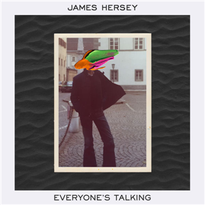 James Hersey 2nd single 'Everyone's Talking' streams almost half a million plays in only a few days!
