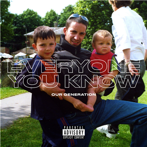 Everyone You Know's debut EP OUT NOW