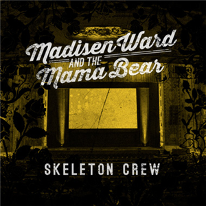Madisen Ward & The Mama Bear's debut album OUT NOW